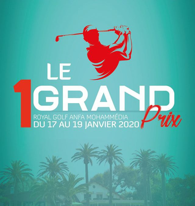 GRAND PRIX 1 – RGAM – MOHAMMEDIA – du 17 au 19 JANVIER 2020