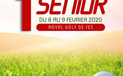 TOUR SENIORS Amateurs I – Royal Golf de Fès – du 8 au 9 Février 2020